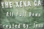 The Xena Cast - All Fall Down